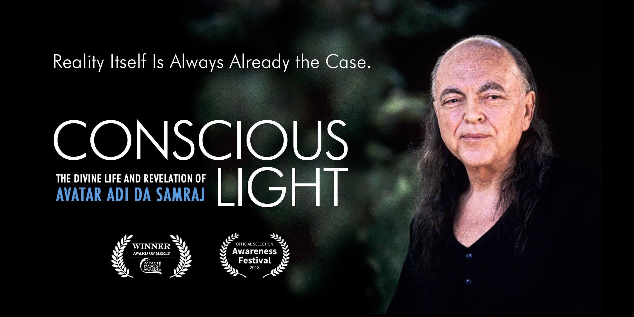 Conscious Light: Documentary Film on Adi Da Samraj - Los Angeles