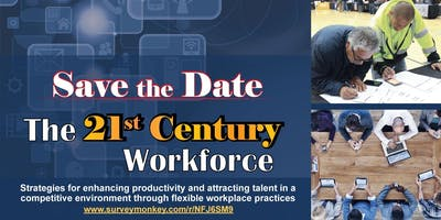 The 21st Century Workforce