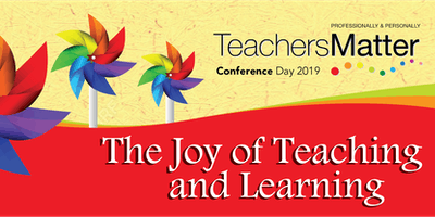 Teachers Matter Conference Day - The Joy of Teaching & Learning - Brisbane