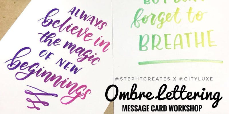 Workshop - Ombré-Lettering Message Card by stephtcreates