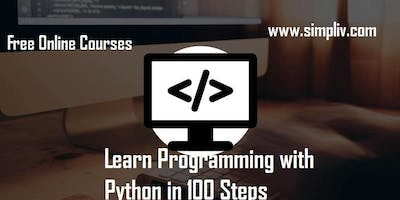 Learn Programming with Python in 100 Steps - simpliv (FREE)