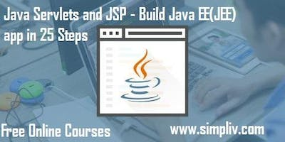 Java Servlets and JSP - Build Java EE(JEE) app in 25 Steps - Simpliv (FREE)