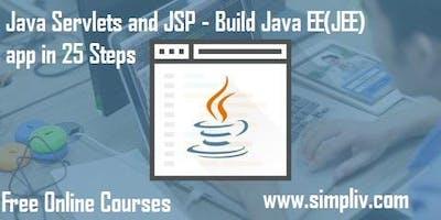 Java Servlets and JSP - Build Java EE(JEE) app in 25 Steps - Simpliv (FREE)