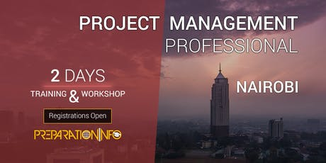 PMP 2 Days Training (PMBOK 6th edition) and Workshop - Nairobi tickets