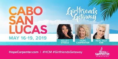 Girlfriend's Getaway to Cabo San Lucas - PRE-REGISTRATION REQUIRED