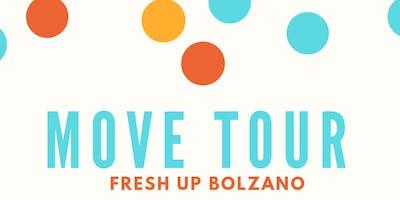 Move tour fresh_up Bolzano