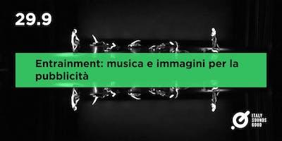FERDINANDO ARNÒ/ Entrainment: musica e parole per la pubblicità