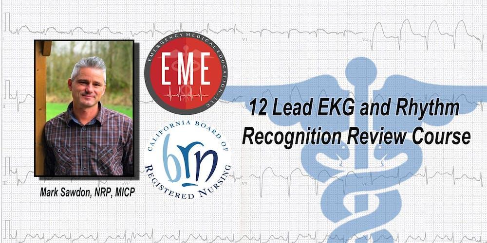 12 Lead Ekg And Rhythm Recognition Review Course Tickets Sat Dec