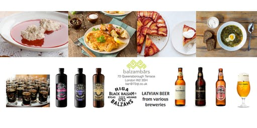Latvian Style Dinner at Balzambars London (London Latvian House)