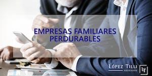 Seminario sin cargo Empresas familiares perdurables -...