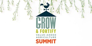 Grow and Fortify Summit