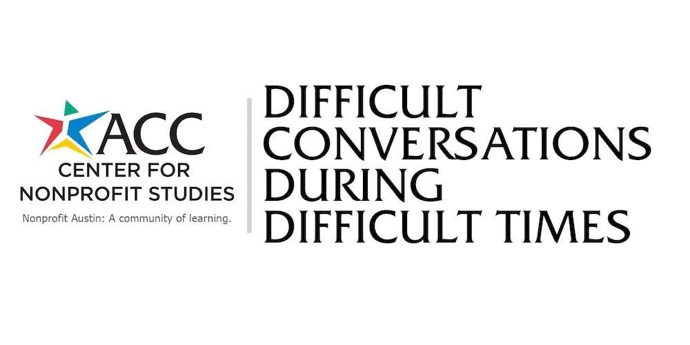 Difficult Conversations During Difficult Times Tickets Fri Mar 29