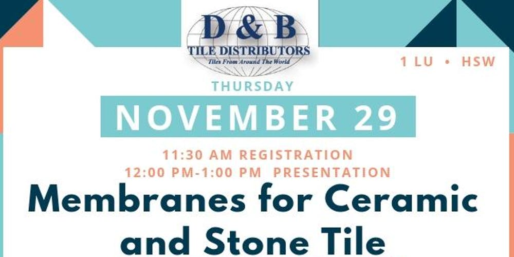 Membranes For Ceramic Stone Tile Tickets Thu Nov 29 2018 At 11