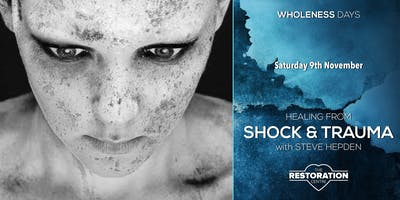 Healing from Shock and Trauma with Steve Hepden