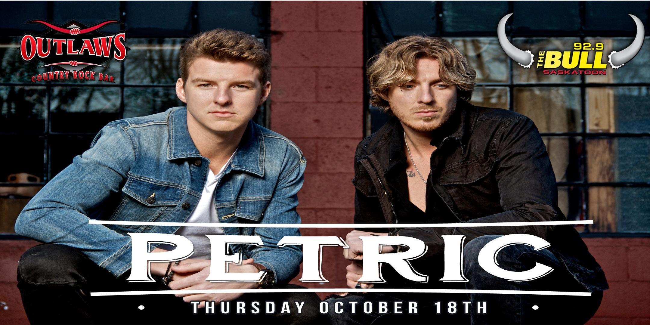 Outlaws & 92.9 The Bull Present PETRIC