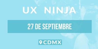 Clase Prueba UX Ninja (Experiencia del Usuario) @CDMX: 27 de Septiembre