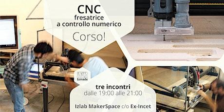 Corso base di CNC - fresatrice a controllo numerico biglietti