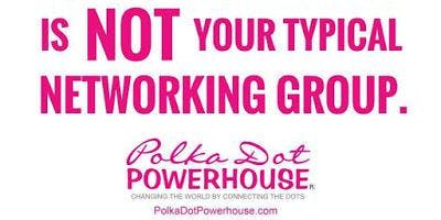 Polkadot Powerhouse- King of Prussia Chapter - Women's Business Connect Lunch