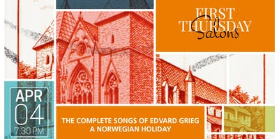 THE COMPLETE SONGS OF EDVARD GRIEG: A NORWEGIAN HOLIDAY