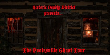 Historic Deadly District Presents: The Poolesville Ghost Tour (October 19th) tickets
