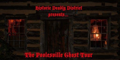 Historic Deadly District Presents: The Poolesville Ghost Tour (October 19th)