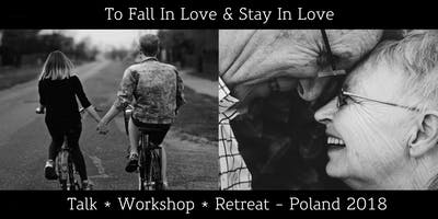 To Fall In Love & Stay In Love - Evening Talk
