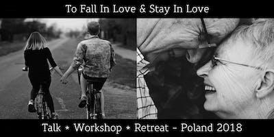 To Fall In Love & Stay In Love - Weekend Away Workshop