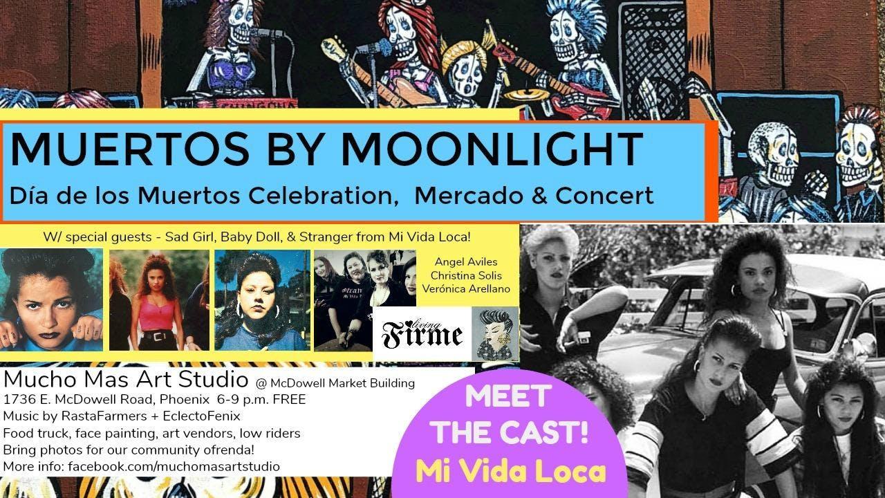 Muertos By Moonlight Fiesta w/ Special Guests from Mi Vida Loca
