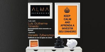 KEEP CALM & APRENDA A INVESTIR SEU DINHEIRO