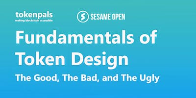 Fundamentals of Token Design - The Good, The Bad, and The Ugly (Webinar)