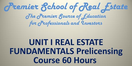 60 Hour UNIT I RE FUNDAMENTALS Myrtle Bch Mon Sept 9 - Mon Sept 23 2019 tickets