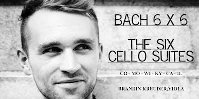Bach 6 x 6: Brandin Kreuder Performs The Complete Six Cello Suites (Chicago - Illinois)