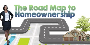 The Road Map to Homeownership