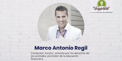 Marco Antonio Regil - Conferencia Magistral en Veggieland 2018, Congreso de Salud, Bienestar y Alimentación