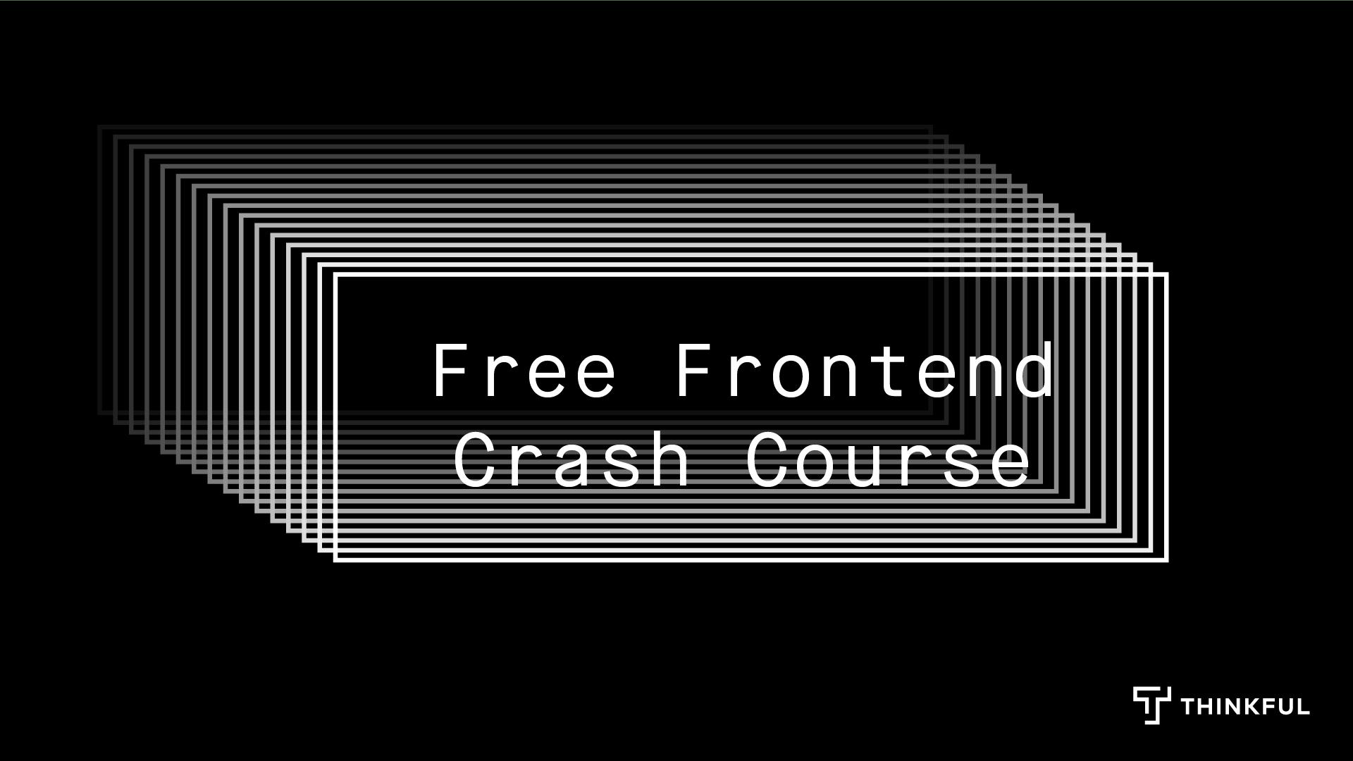 Free Frontend Crash Course: JavaScript Fundamentals