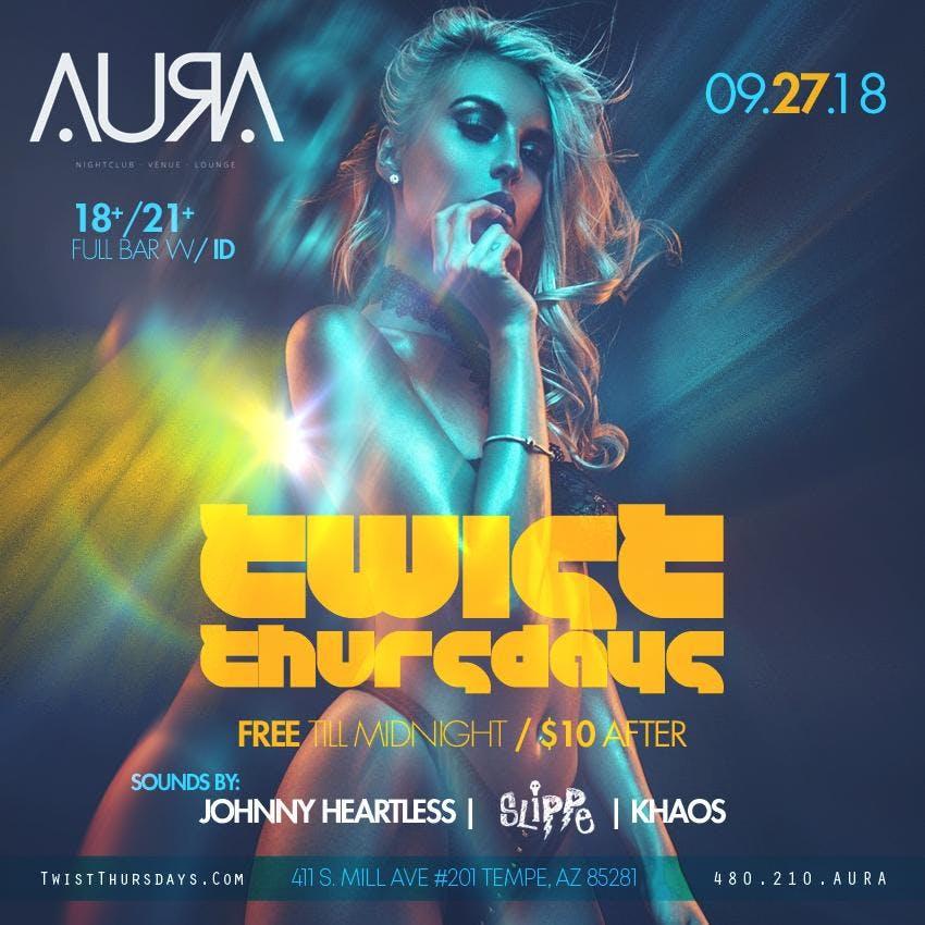 TWIST THURSDAYS @ Aura Nightclub