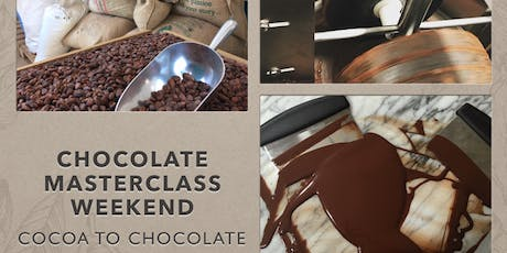 Chocolate Making Master Class Weekend - From Cocoa to Chocolate tickets