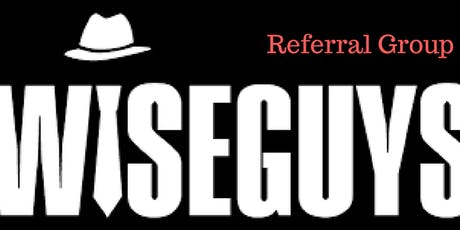 Wiseguys Referral Group tickets