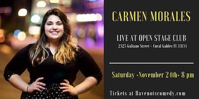 Have-Nots Comedy Presents Carmen Morales