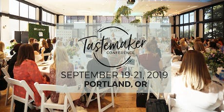 Tastemaker Conference 2019: the premier food blogger conference for content creators tickets