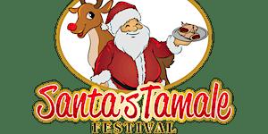 Santa's Tamale Festival