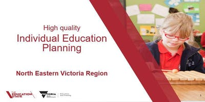 Ovens Murray Area - Wodonga Event: Supporting Schools with Individual Education Planning
