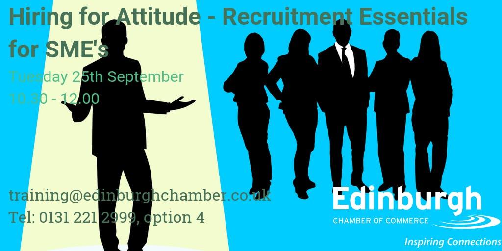 Hiring for Attitude - Recruitment Essentials