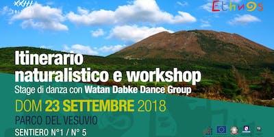 Itinerario naturalistico sul Vesuvio e workshop con Watan Dake Dance Group