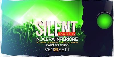 ☊ Silent Party® ☊ Nocera Inf Ven 21 Sett - Piazza del Corso