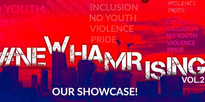 #NewhamRising Vol.2 OUR Showcase