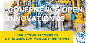 Conférence Open Innovation #3 - Applications pratiques...