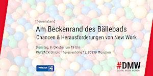 New Work: Am Beckenrand des Bällebads