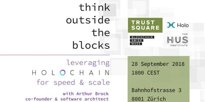 Holochain: Think Outside the Blocks