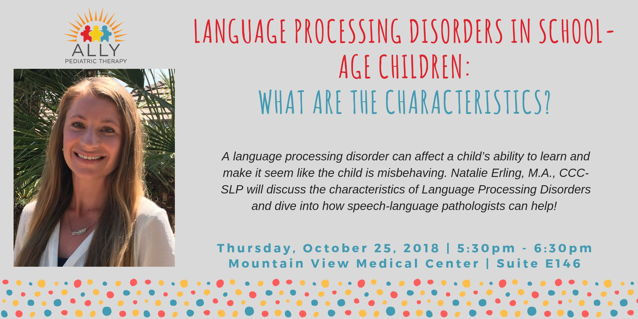 LANGUAGE PROCESSING DISORDERS IN SCHOOL-AGE CHILDREN: WHAT ARE THE CHARACTERISTICS?
